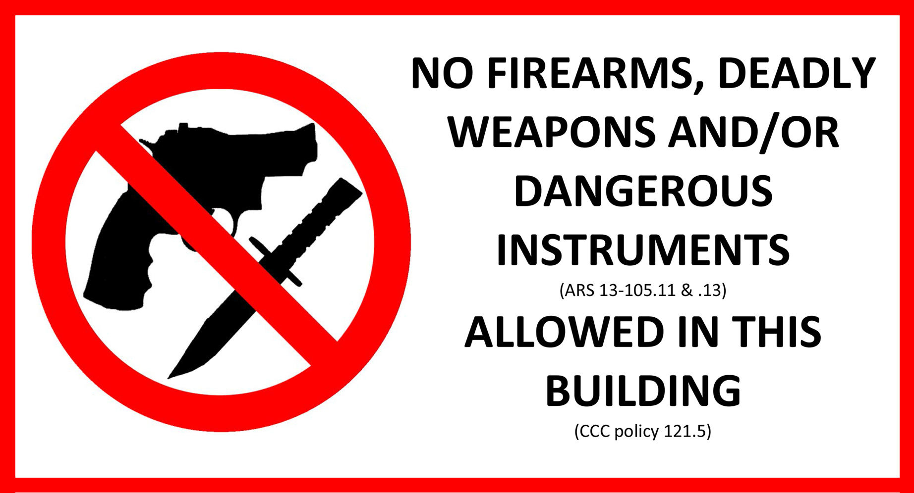 No Dangerous Weapons on Campus